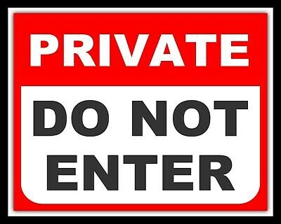 PRIVATE DO NOT ENTER WARNING NOTICE TRESPASS SECURITY METAL PLAQUE TIN SIGN 825