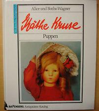 Käthe Kruse Puppen sammeln Preise Buch Geschichte Modelle Bildband Katalog 1993