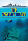 The Watery Grave: The Life and Death of the Cruiser HMS Manchester by Richard H. Osborne (Hardback, 2015)