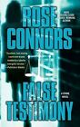 False Testimony: A Crime Novel by Rose Connors (Paperback, 2010)
