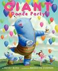 Giant Dance Party by Betsy Bird (Hardback, 2013)
