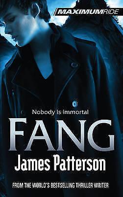 Patterson, James, Maximum Ride: Fang, Hardcover, Excellent Book