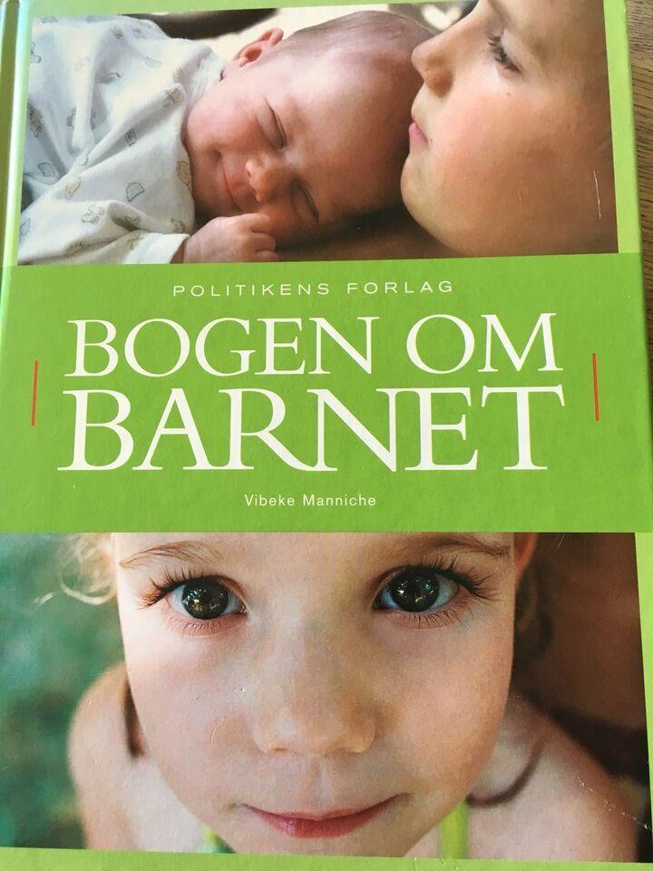 Politikens bog om barnet, Vibeke Manniche, emne: familie