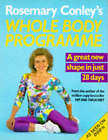 Rosemary Conley's Whole Body Programme by Rosemary Conley (Paperback, 1992)