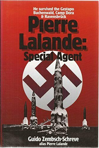 Pierre Lalande: Special Agent by Zembsch-Schreve, Guido Hardback Book The Fast