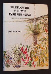 Hazel-O-039-Connor-Wildflowers-Of-LowerEyre-Peninsula-Plant-Identikit-pb-1994