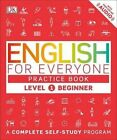 English for Everyone: Level 1: Beginner, Practice Book by DK (Paperback / softback, 2016)