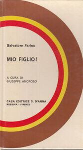 FARINA-SALVATORE-MIO-FIGLIO-1966-LIBRO-EDITRICE-D-039-ANNA