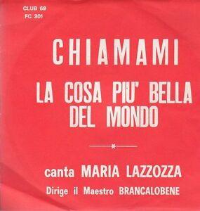Maria Cosa 45 Disco MondoEbay Lazzotta La Del Piu' Chiamami Bella OPkilwuZXT