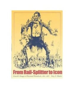034-from-Rail-Splitter-to-Icon-034