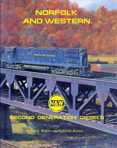 Norfolk & Western secondo Generation Diesel - 1955 To 1982  Nuovo Libro