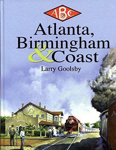 Atlanta, birmingham und kste rr goolsby, c. l.