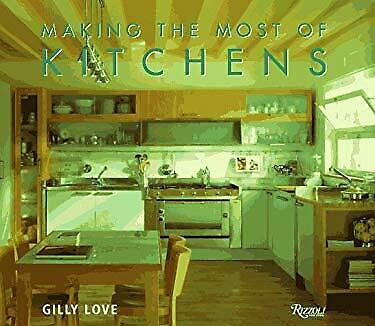 Making the Most of Kitchens by Love, Gilly