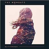 The Wombats - Glitterbug (2015)