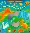 Carnival of the Animals: Classical Music for Kids by Camille Saint-Saens (Mixed media product, 1999)