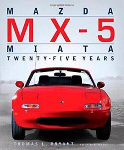 Mazda-MX-5-Miata-Twenty-Five-Years-by-Bryant-Thomas-NEW-Book-FREE-amp-FAST-Del