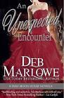 An Unexpected Encounter: Half Moon House Novella 1 by Deb Marlowe (Paperback / softback, 2013)
