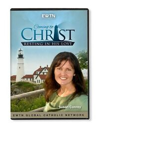 COMING-TO-CHRIST-RESTING-IN-HIS-LOVE-W-SUSAN-CONROY-AN-EWTN-DVD