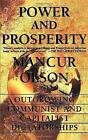 Power And Prosperity: Outgrowing Communist And Capitalist Dictatorships by Mancur Olson (Paperback, 2000)