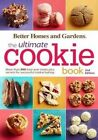 Better Homes and Gardens the Ultimate Cookie Book by Houghton Mifflin Harcourt Publishing Company (Paperback, 2014)