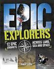 Explorers by Philip Steele (Paperback, 2016)