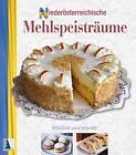 Niederösterreichische Mehlspeisträume von Karin Karpf (2012, Kunststoffeinband)