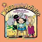 Der kleine König 14. Spiele mit der kleinen Prinzessin. CD von Hedwig Munck (2006)