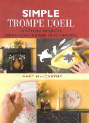 SIMPLE TROMPE L'OEIL., MacCarthy, Mary., Used; Like New Book