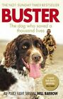 Buster: The dog who saved a thousand lives by Will Barrow, Isabel George (Paperback, 2015)