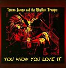 You Know You Love It * by Teresa James & the Rhythm Tramps (CD, May-2010, Jesi-Lu Records)