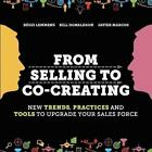From Selling to Co-Creating von Bill Donaldson und Regis Lemmens (2014, Taschenbuch)