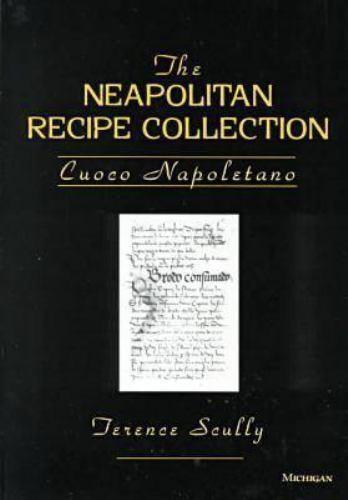 The Neapolitan Recipe Collection: Cuoco Napoletano