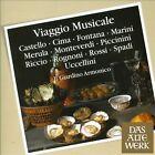 Viaggio Musicale: Italian Music of the Seventeenth Century (CD, Oct-2013, Das Alte Werk)
