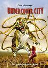 Undercover City von Gabi Neumayer (2013, Gebundene Ausgabe)