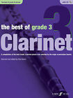The Best of Grade 3: (Clarinet) by Faber Music Ltd (Mixed media product, 2010)