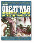 The Great War: Strategies and Tactics of the First World War by Thomas E. Griess (Paperback, 2003)