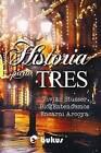 Historia Para Tres by Vivian Stusser, Blogentendemos, Encarni Arcoya (Paperback / softback, 2014)