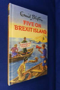 FIVE ON BREXIT ISLAND Bruno Vincent FUNNY ENID BLYTON FOR ADULTS Book
