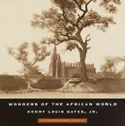 Wonders of the African World by Henry Louis Gates (Paperback, 2001)