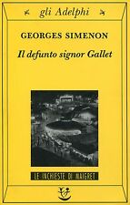 Georges Simenon  IL DEFUNTO SIGNOR GALLET