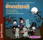 Gruselspaß von Fredrik Vahle, Isabel Abedi und Marliese Arold (2011)