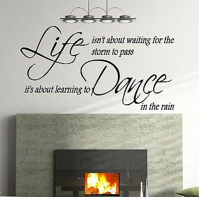 Wall Quote Sticker Live isn't about waiting forthe storm to pass Wall Art Decal