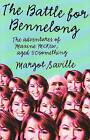 The Battle for Bennelong by Margot Saville (Paperback, 2007)