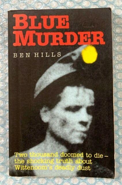 Blue Murder Ben Hills Wittenoom's Deadly Dust Asbestos Mines 1989 1st ed SC Book