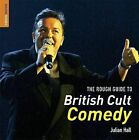 The Rough Guide to British Cult Comedy by Julian Hall (Paperback, 2006)