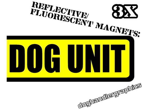 3 x SECURITY DOG UNIT MAGNETS REFLECTIVE//FLUORESCENT VARIATIONS//YOU CHOOSE sm1