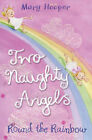 Round the Rainbow: Two Naughty Angels by Mary Hooper (Paperback, 2008)
