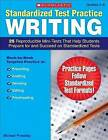 Standardized Test Practice: Writing: Grades 5-6: 25 Reproducible Mini-Tests That Help Students Prepare for and Succeed on Standardized Tests by Michael Priestley (Paperback / softback, 2008)