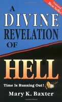 A Divine Revelation Of Hell By Mary Baxter, (paperback), Whitaker House , New, F on Sale