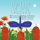 Luck of The Dragonfly 9781606722831 by Barbara Jefferson Paperback